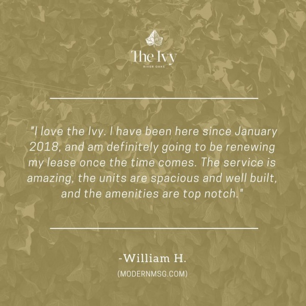 We'd be thrilled to have you again, William. Thanks for sharing your review! • • • • • #ivyriveroaks #theivy #liveivy #houstonliving #houstonapartments #houstonapts #riveroaks #uptownhouston #riveroakshouston #memorialpark #uptownapartment #riveroaks #waterwallhouston